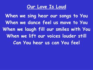 Our Love Is Loud