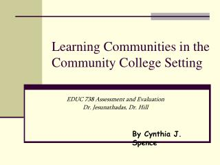 Learning Communities in the Community College Setting