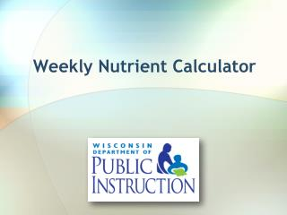 Weekly Nutrient Calculator