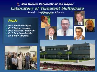People Prof. Anrew Fominykh Prof. Nathan Kleeorin Prof. Alexander Eidelman