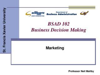 BSAD 102 Business Decision Making