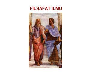 FILSAFAT ILMU