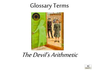 Glossary Terms  The Devil�s Arithmetic