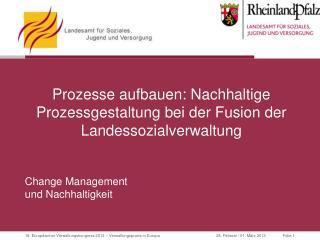 Prozesse aufbauen: Nachhaltige Prozessgestaltung bei der Fusion der Landessozialverwaltung