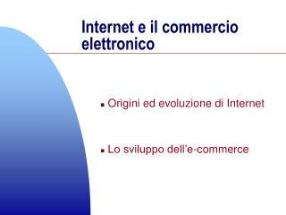 Internet e il commercio elettronico