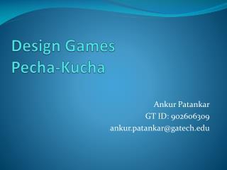 Design Games Pecha-Kucha