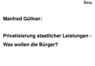 Manfred Güllner: