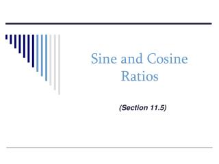 Sine and Cosine Ratios