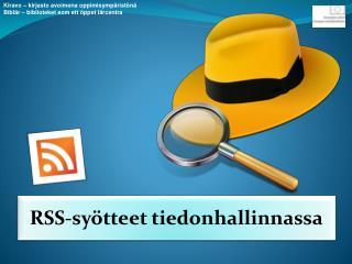 RSS-sy�tteet  tiedonhallinnassa