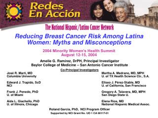 Reducing Breast Cancer Risk Among Latina Women: Myths and Misconceptions  2004 Minority Women s Health Summit August 12-
