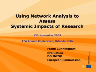 Frank Cunningham EvaluationDG INFSO European Commission