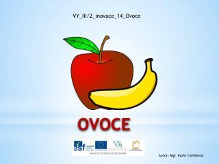 VY_III/2_inovace_14_Ovoce