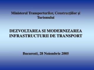 """Prioritatea  """"Dezvoltarea si modernizarea infrastructurii de transport"""""""