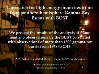 The search for high energy muon neutrinos from southern hemisphere Gamma-Ray Bursts with BUST