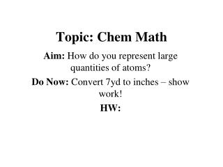 Topic: Chem Math