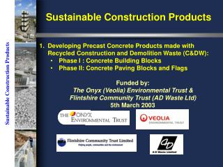 Sustainable Construction Products