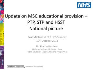 Update  on  MSC educational provision – PTP,  STP and  HSST  National picture