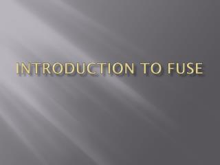 Introduction to FUSE