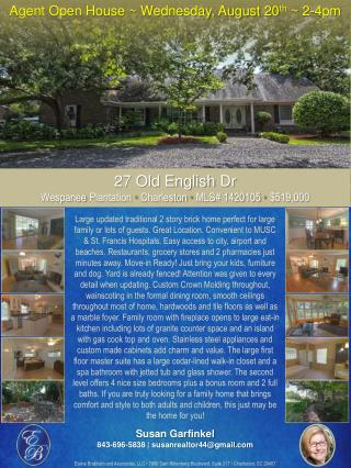 Agent Open House ~ Wednesday , August 20 th  ~ 2-4pm