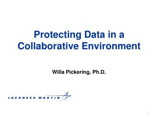 Protecting Data in a Collaborative Environment