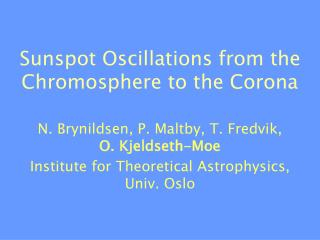 Sunspot Oscillations from the Chromosphere to the Corona
