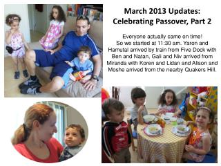 March 2013 Updates:   Celebrating Passover, Part 2