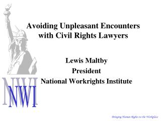Avoiding Unpleasant Encounters with Civil Rights Lawyers