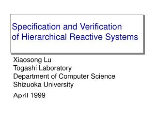 Xiaosong Lu Togashi Laboratory Department of Computer Science Shizuoka University April  1999