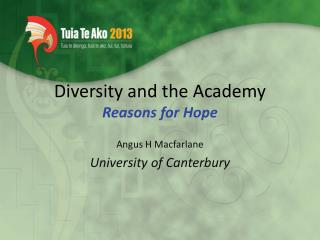 Diversity and the Academy Reasons for Hope