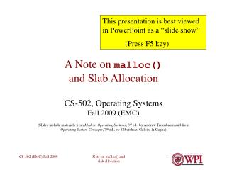 A Note on  malloc() and Slab Allocation