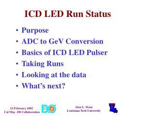 ICD LED Run Status