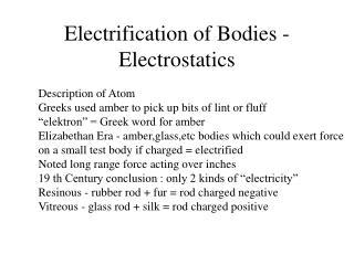 Electrification of Bodies - Electrostatics