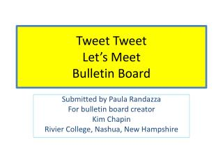 Tweet Tweet Let s Meet Bulletin Board