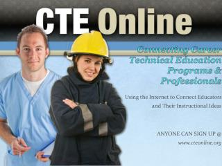 Connecting Career Technical Education Programs & Professionals