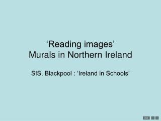 Reading images  Murals in Northern Ireland