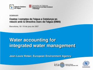 Water accounting for integrated water management