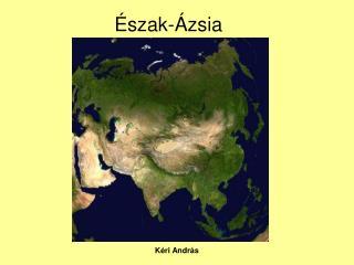 Észak-Ázsia