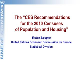 "The ""CES Recommendations for the 2010 Censuses  of Population and Housing"""