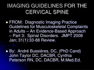 IMAGING GUIDELINES FOR THE CERVICAL SPINE