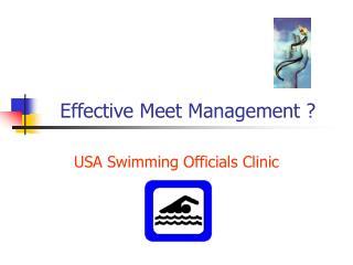Effective Meet Management ?