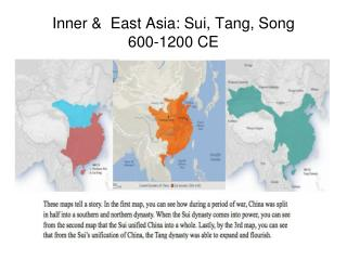 Inner &  East Asia: Sui, Tang, Song 600-1200 CE