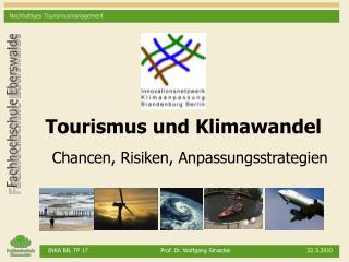 Tourismus und Klimawandel  Chancen, Risiken, Anpassungsstrategien