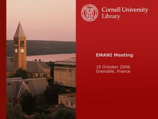 EMANI Meeting 16 October 2006 Grenoble, France