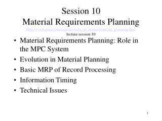 Material Requirements Planning: Role in the MPC System Evolution in Material Planning