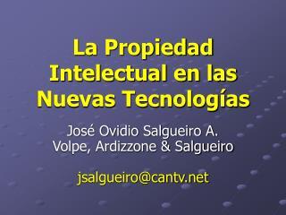 La Propiedad Intelectual en las Nuevas Tecnologías
