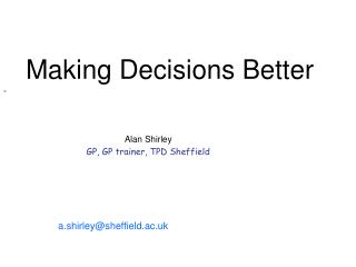 Alan Shirley GP, GP trainer, TPD Sheffield