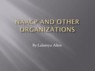 NAACP and other organizations