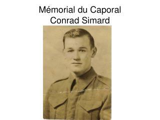 Mémorial du Caporal Conrad Simard