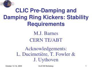 M.J. Barnes CERN TE/ABT Acknowledgements: L. Ducimetière, T. Fowler &  J. Uythoven