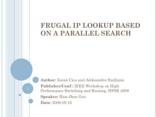 FRUGAL IP LOOKUP BASED ON A PARALLEL SEARCH
